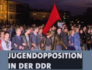 Jugendopposition in der DDR. Ausstellungseröffnung und Podiumsgespräch