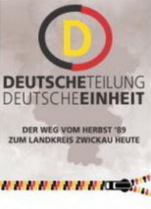 Ausstellungsplakat_Deutsche Teilung Deutsche Einheit